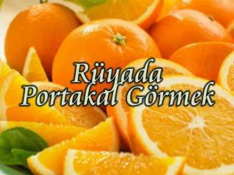 hqdefault 82 - Rüyada portakal görmek